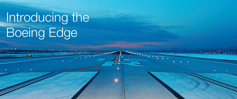 The Boeing Edge is all about customer success.