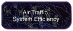 Air Traffic System Efficiency