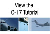 View the C-17 Tutorial