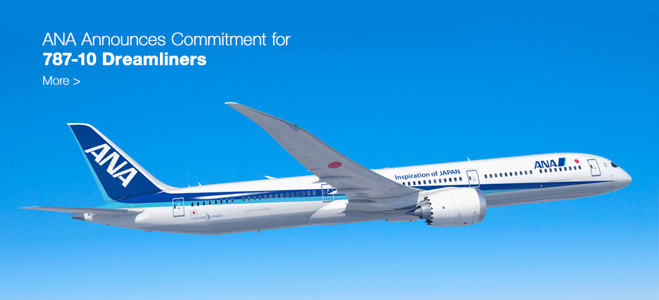 ANA Announces Commitment for 787-10 Dreamliners