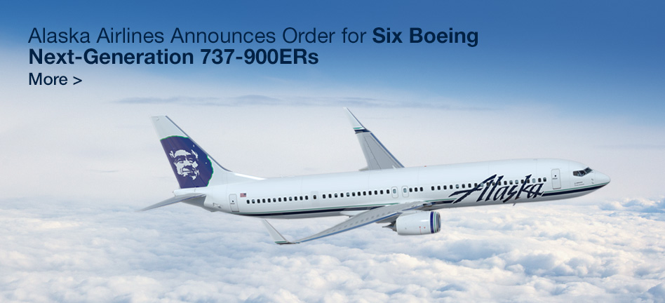 Alaska Airlines Announces Order for Six Boeing Next-Generation 737-900ERs