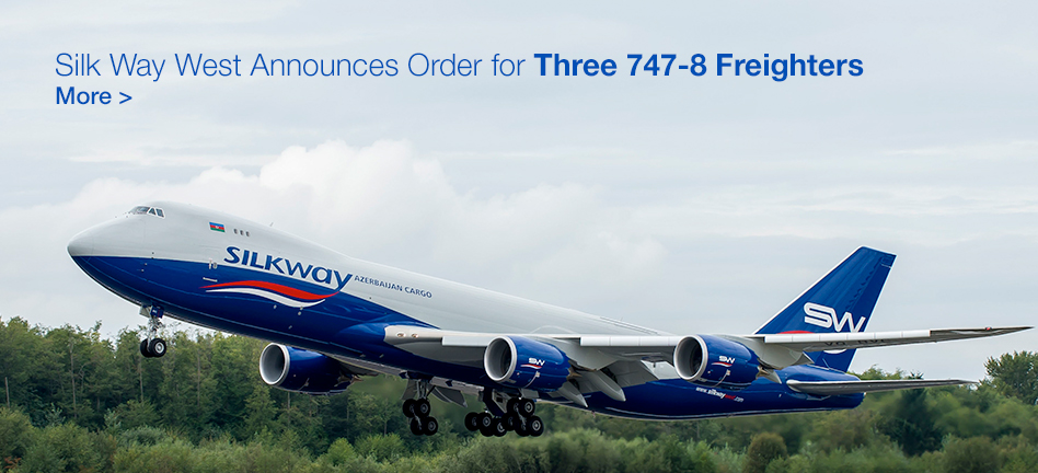 Silk Way West Announces Order for Three 747-8 Freighters